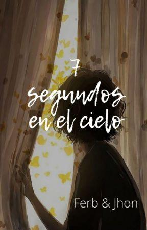 7 Segundos En El Cielo by MulliganFP