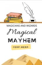 MAGICIANS AND WIZARDS: MAGICAL MAYHEM » TKC x HP [ON HOLD] by -yerp-merp-