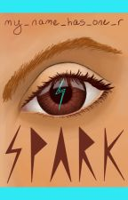 Spark by my_name_has_one_r