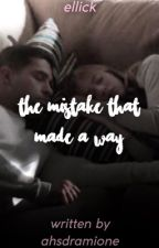 The mistake that made a way by ncisbabies