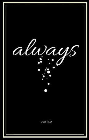 Always ✔️ by JadedEnvy