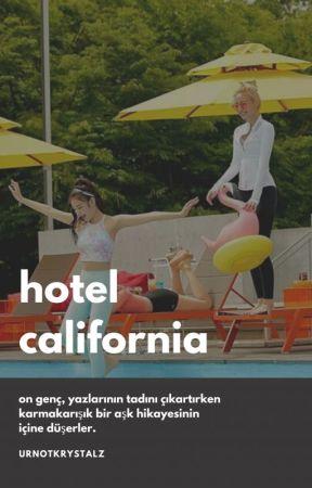 hotel california | txtzy by urnotkrystalz