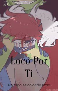 °𝕃𝕠𝕔𝕠 𝕡𝕠𝕣 𝕥𝕚 ° ( Imperio del Brasil x Paraguay ) Completa. cover