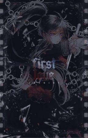 FIRST LOVE by OKAMIDY