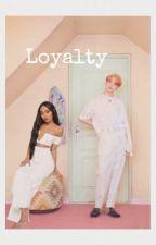 Loyalty  by Vanessa602111