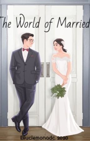 The World of Married by bluclemonadc