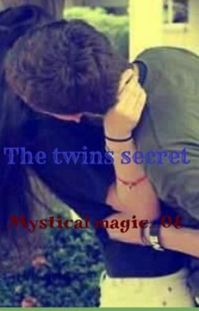 The Twins Secret by mysticalmagic_08