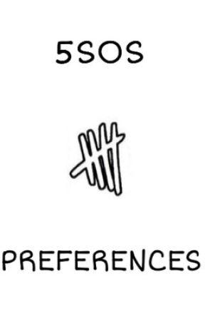 5sos Preferences by vaporsugg