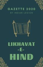 Likhavat-e-Hind | Gazette by IndianLegion
