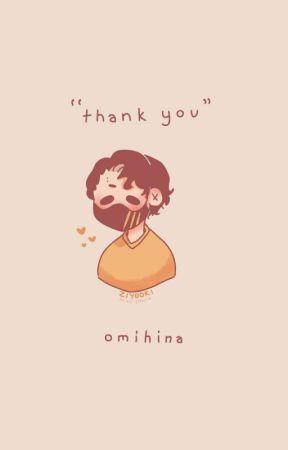 """""""thank you""""    omihina oneshot by Zonilant"""
