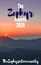 The Zephyr Awards 2020 [Open] by TheZephyrinCommunity