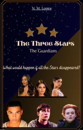 The Three Stars - The Guardians by Nadyelleml