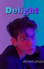 Delight || Baekhyun [M] by jiminssichuahaeyo