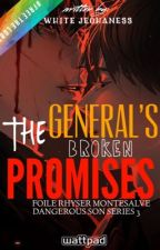 DSS3: THE GENERAL's BROKEN PROMISES [On-Going] by WHITEJEOHANESS