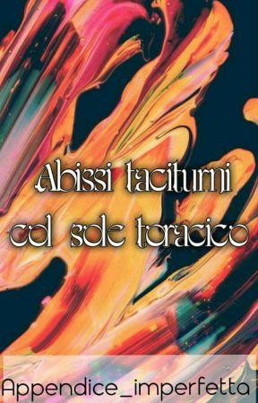 Abissi taciturni col sole toracico by Appendice_imperfetta