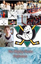 The Mighty Ducks Preference by fives_wifey