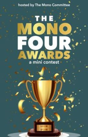 The Mono Four Awards by TMCawards