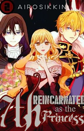 Reincarnated as the Seventh Princess (Book 2/3) (ONGOING) by Airosikin