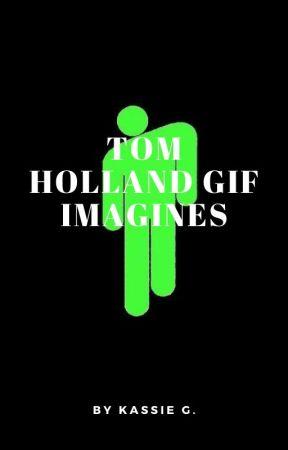 Tom Holland Gif Imagines by gkarisa839