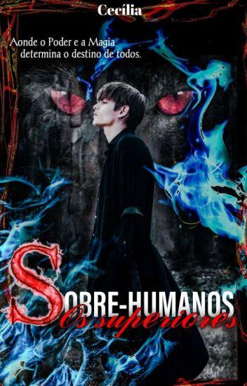 Sobre-Humanos- Os Superiores