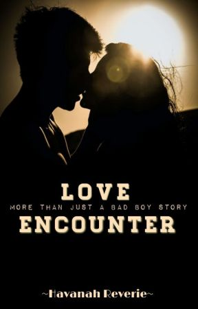Love Encounter  by Havanah_Reverie