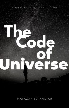 The Code of Universe by MafazanWords