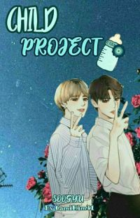 Child Project- SOOGYU♡ cover