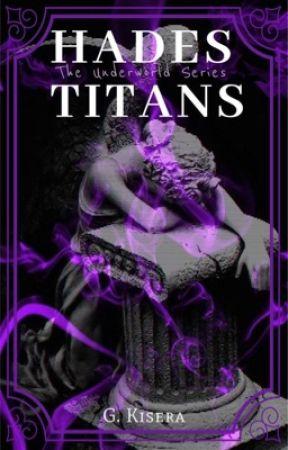 Hades Titans {BOOK 2} by IdyGKM