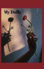 My Dolly by hellokittyy345