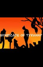 Syndicate of tyranny by Bianca_2005n