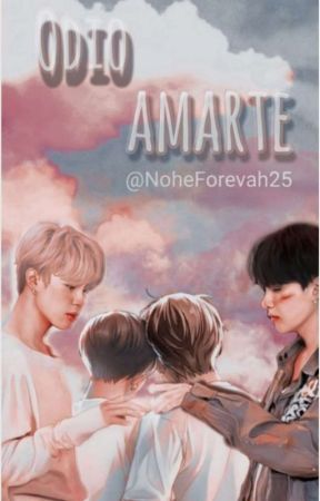 Odio amarte (VKook/YoonMin) by NoheForevah25