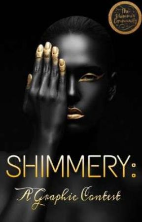 SHIMMERY: A Graphic Contest | CLOSED by TheShimmerCommunity