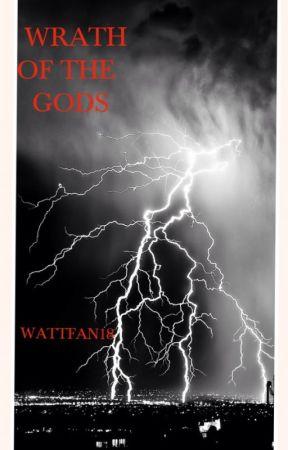 Wrath of the Gods by wattfan18