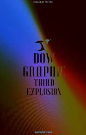 DOW GRAPHIC   THIRD EXPLOSION by dowofficial