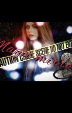 Ο μαγικός καθρέφτης από firegirl___20