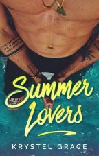Summer Lovers ✔ by krstl_grace