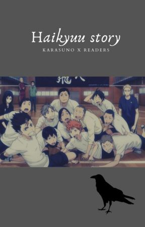 Haikyuu Story ( Reverse Harem X Reader) by Wuwu_UwU