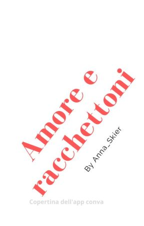 Amore e racchettoni by Anna_Skier