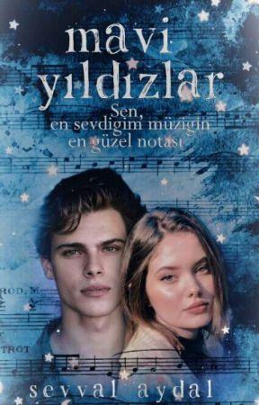 MAVİ YILDIZLAR  (DEVAM EDİYOR) by Sevvalaydal
