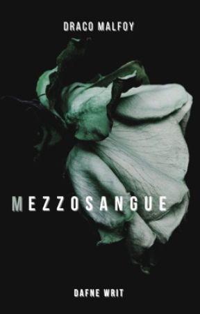 Mezzosangue by DafneWrit