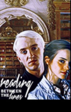 Reading Between the Lines ~ Dramione by DramioneShipperrr7