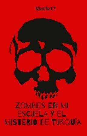 Zombies en mi escuela by matfe17