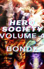 Hero Society Vol 4: Bonds by AlexanderStardex