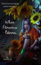 When Flowers Bloom // Billie Eilish by Smooch_xo