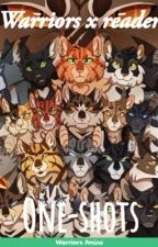 (Requests Closed!) Warrior cats x reader (one-shots) by _GoldStar_3411_