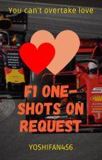 Formula 1 one-shots on request/English and Dutch by Yoshifan456
