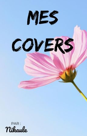 Mes covers by NikauleCompos