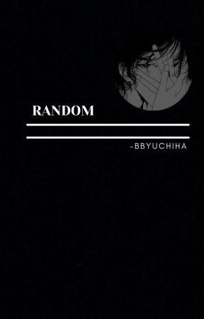 Random by -bbyuchiha