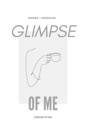 Glimpse of Me by inbabypink