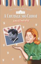a chuisle mo chroí | JFK story ♡ by brooklinebaby